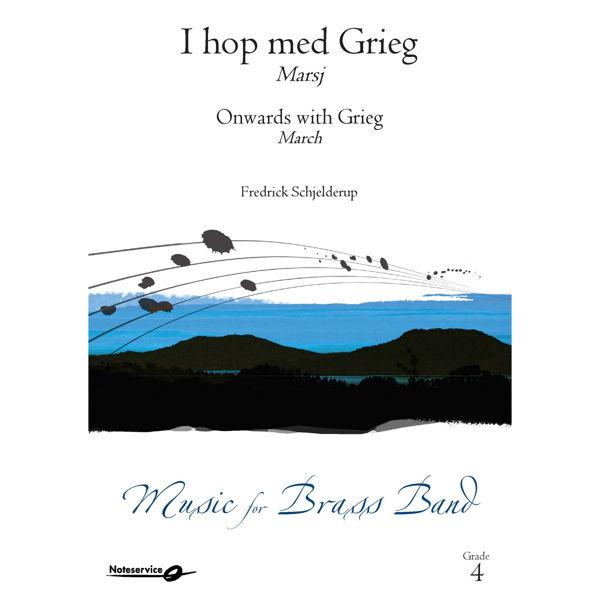 I hop med Grieg - Marsj BB4 Fredrick Schjelderup