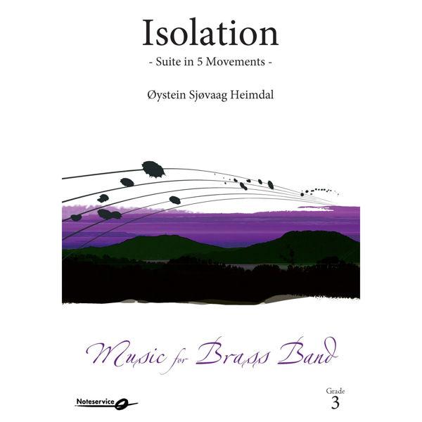 Isolation - Suite in 5 Movements BB3 Øystein Sjøvaag Heimdal