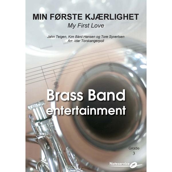 Min Første Kjærlighet | My First Love - BBE3 Teigen-Hansen-Syvertsen/ Arr: Idar Torskangerpoll