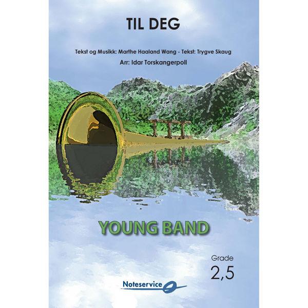 Til Deg YCB Grade 2,5 Haaland Wang-Skaug/Arr: Torskangerpoll