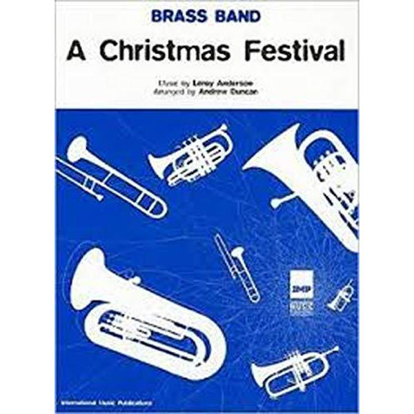 A Christmas Festival, Brass Band, Leroy Anderson/Andrew Duncan