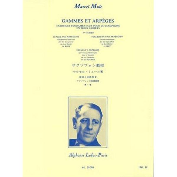 Marcel Mule - Gammes et arpeges - Vol 1 Saxophone