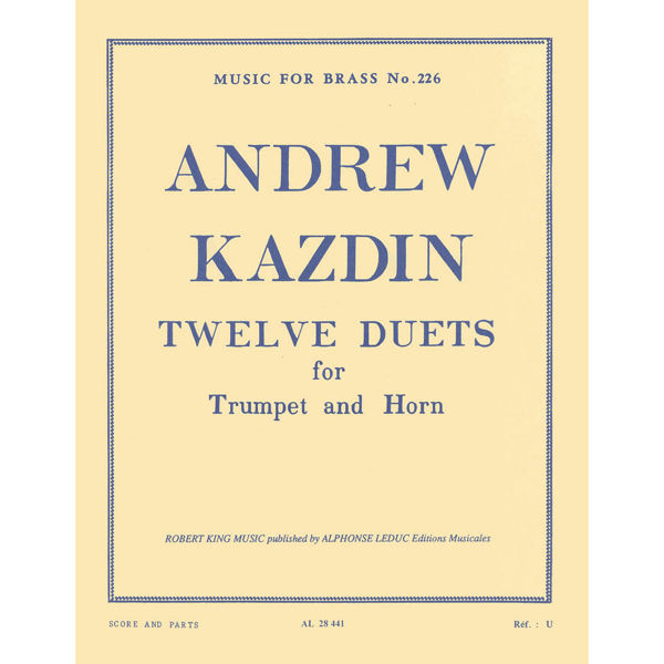 Andrew Kazdin: Twelve Duets for Horn and Trumpet