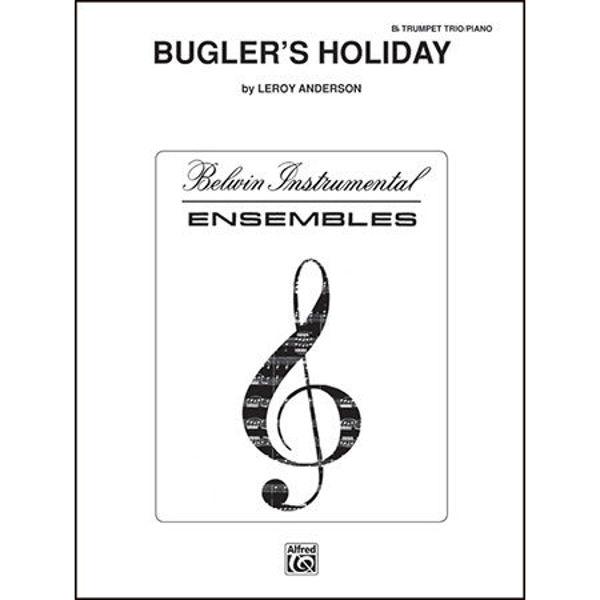 Bugler's Holiday, Anderson - Trompet Trio m/piano