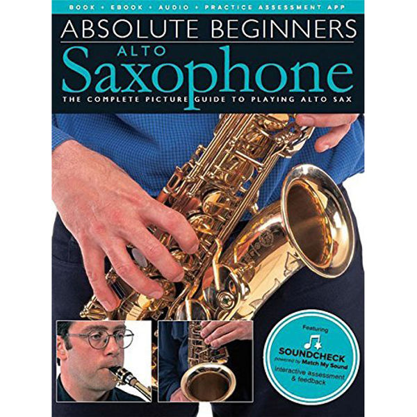 Absolute Beginners: Alto Saxophone. Book and Audio-Online