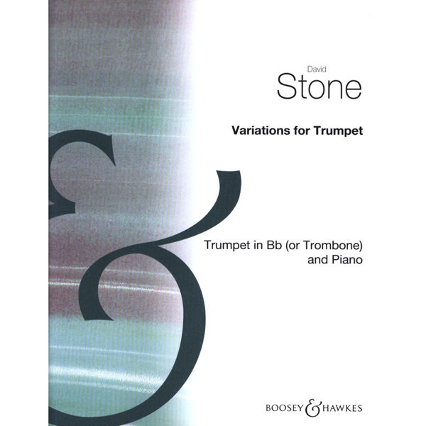 Variations for Trumpet (or Trombone). David Stone
