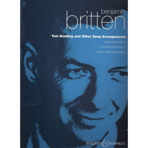 Tom Bowling and Other Song Arrangements - B.Britten - Voice and Piano