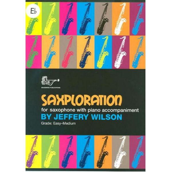 Saxploration for Alto Saxophone and Piano, Jeffrey Wilson