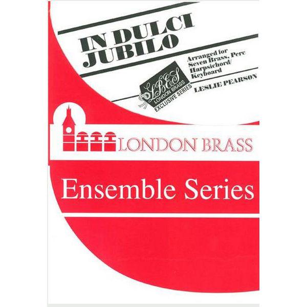 In Dulci Jubilo, Carol Arrangements, Seven Brass/Perc/Keyboard. Trad. arr Leslie Pearson