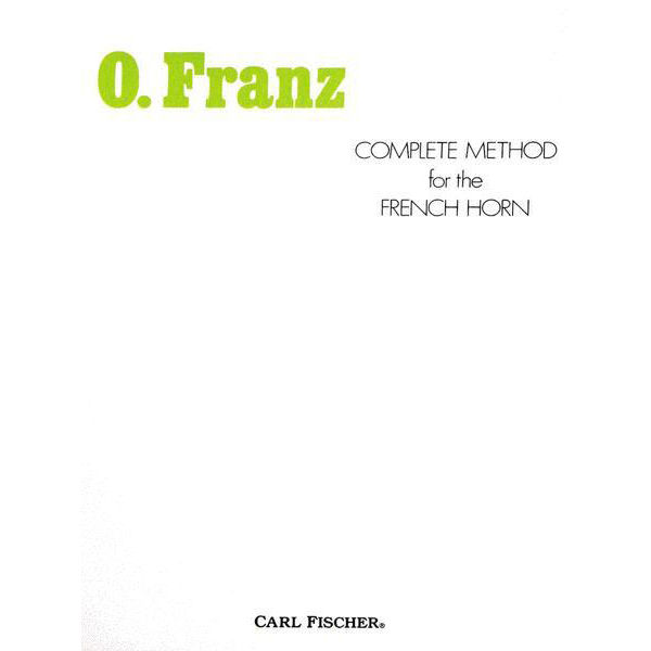 Complete method for the french horn - Franz