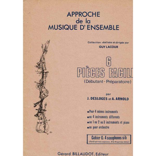 6 Pieces Faciles, Desloges, Saxophone Quartet (Sopran/Tenor)