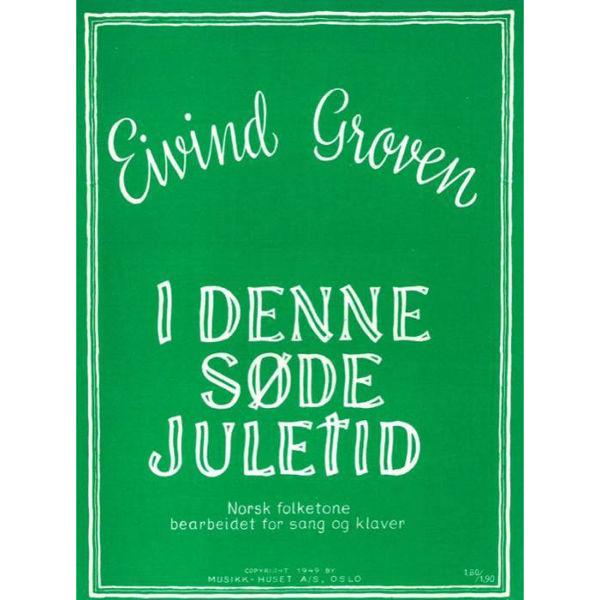 I Denne Søte Juletid, Norsk folketone arr Eivind Groven - Vokal og Piano