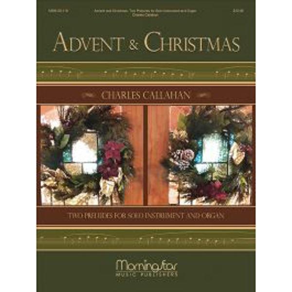 Advent & Christmas, Charles Callahan. Clarinet and Organ