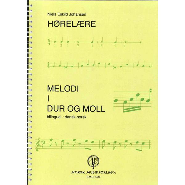 Hørelære - Melodi i Dur og Moll. Niels Eskild Johansen (dansk og norsk tekst)
