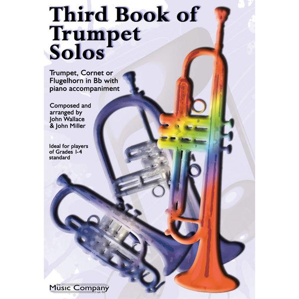 Third Book of Trumpet Solos - Trumpet and Piano. John Wallace & John Miller