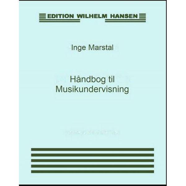 Håndbog til Musikundervisning 1, Inge Marstal