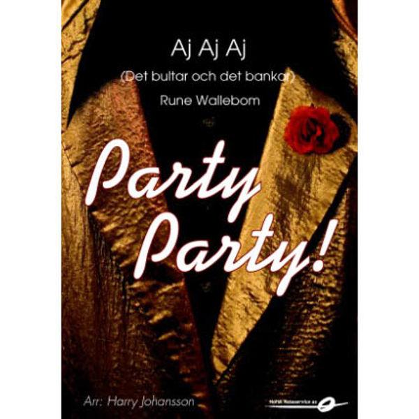 AJ aj aj (Det bultar och det bankar) FLEX 7 PARTY PARTY Rune Wallbom, arr Harry Johanson