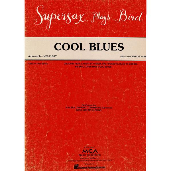 Cool Blues, Charlie Parker arr Med Flory. Jazz Ensemble