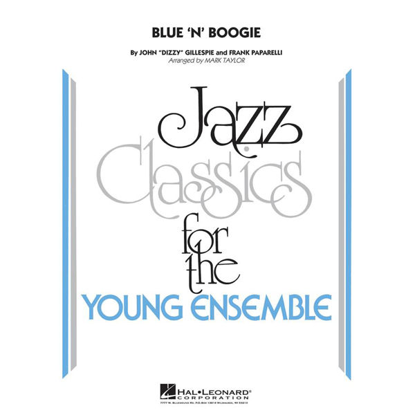 Blue 'n' Boogie, Paparelli/Gillespie arr Med Flory. Jazz Ensemble