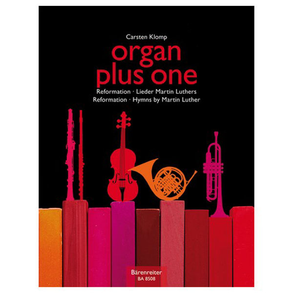 Organ Plus One - Reformation - Hymns by Martin Luther