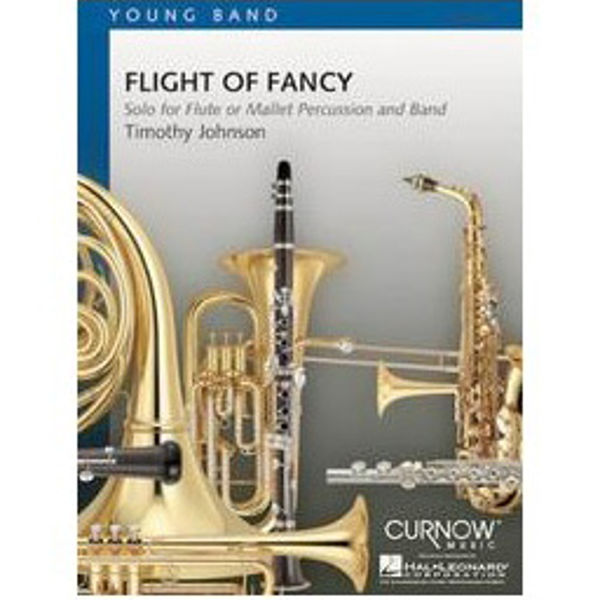 Flight of Fancy, Timothy Johnson. Solo (Flute or Mallett) with Concert Band