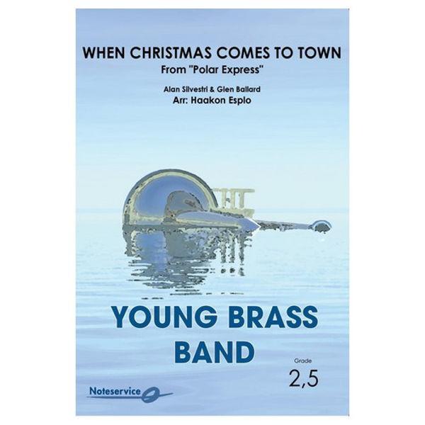 When Christmas Comes to Town from Polar Express BB3 - Alan Silvestri/Glen Ballard ar.: Haakon Esplo