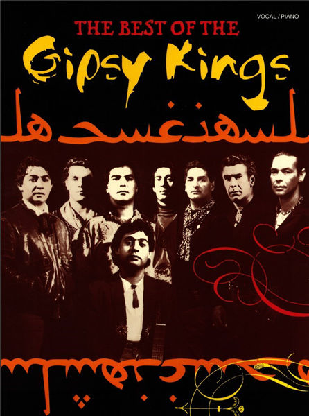 The Best of The Gipsy Kings. Piano/Vocal/Guitar