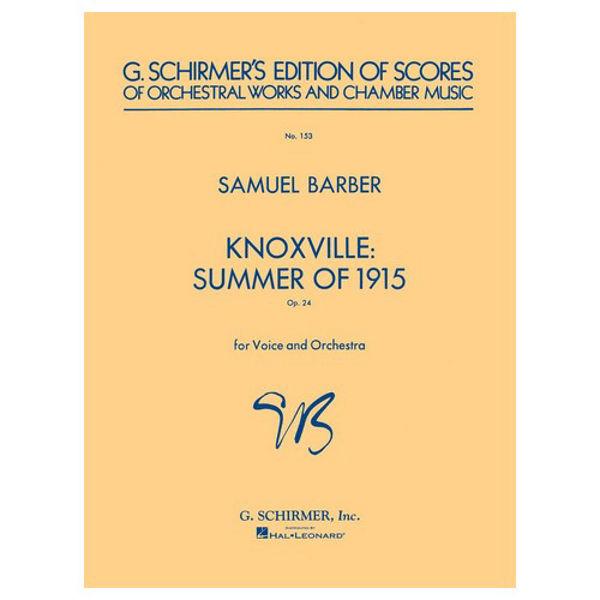 Knoxville: Summer of 1915 Op. 24, Samuel Barber. Orchestra Score