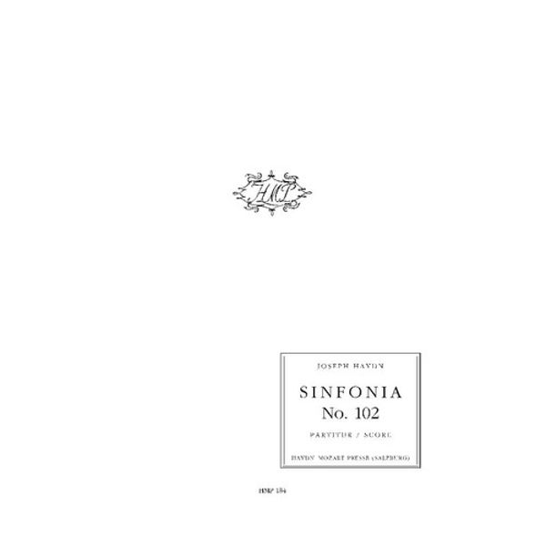 Symphony No. 102  Hob. I:102 Joseph Haydn. Orchestra. Full Score