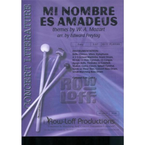 Mi Nombre Es Amadeus, Wolfgang Amadeus Mozart arr. Edward Freytag. Percussion Ensemble