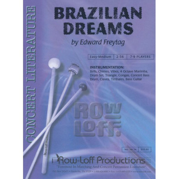Brazilian Dreams, Edward Freytag. Percussion Ensemble