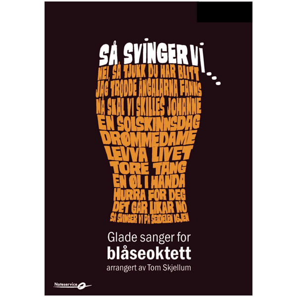 Så svinger vi - Klarinett Bb 1 (1) Glade sanger for Blåseoktett arr. Tom Skjellum