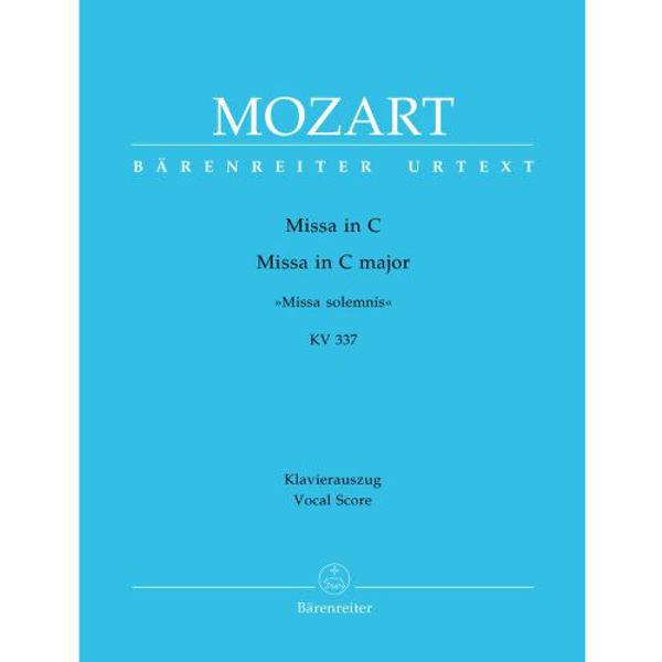 Mozart - Missa in C - KV 337