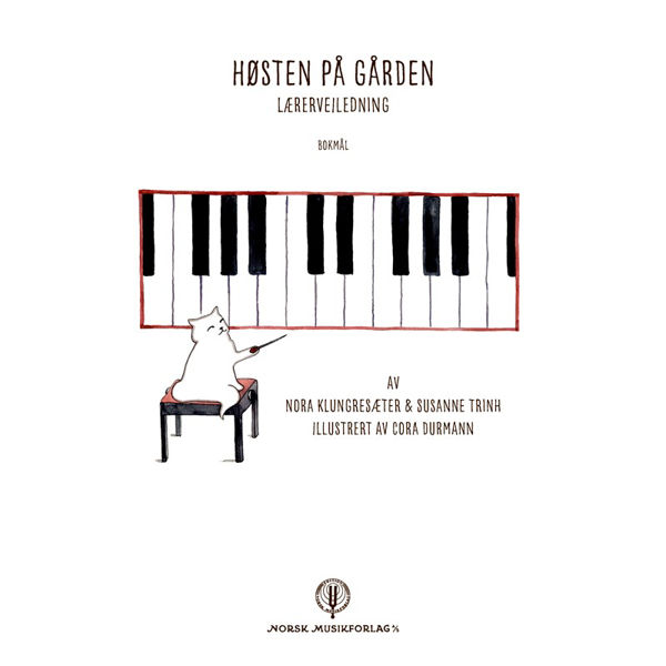 Lærerveiledning til Høsten på gården - Pianolærebok - Bokmål