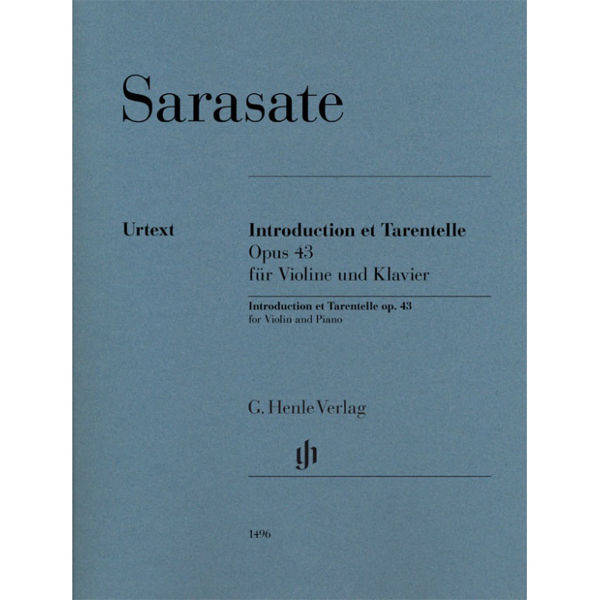 Introduction et Tarantelle Op. 43. Pablo de Sarasate. Violin and Piano